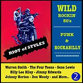 Wild Rockin 50's: Punk & Rockabilly, Vol. 2 (Riot of Styles) de Various Artists