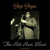 The Rat Race Blues (Remastered 2015) von Gigi Gryce