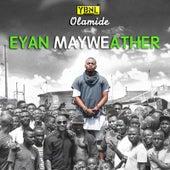 Eyan Mayweather von Olamide