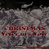 Christmas Veteran's Vow by Trade Martin