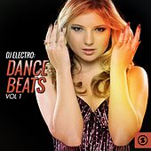 DJ Electro: Dance Beats, Vol. 1 by Various Artists