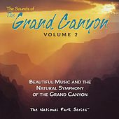 The Sounds of the Grand Canyon, Vol. 2 by Various Artists