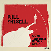 When You Wish Upon a Star de Bill Frisell