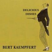 Delicious Dishes by Bert Kaempfert