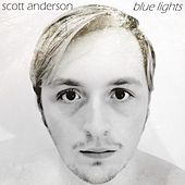 Blue Lights by Scott Anderson