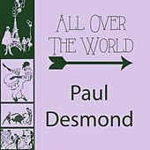 All Over The World by Paul Desmond