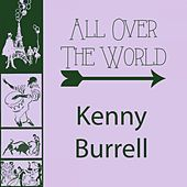 All Over The World von Kenny Burrell