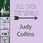 All Over The World by Judy Collins