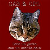 Come un Gatto con un Occhio Solo by Gas