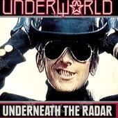 Underneath The Radar von Underworld