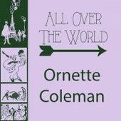 All Over The World von Ornette Coleman