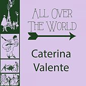 All Over The World by Caterina Valente