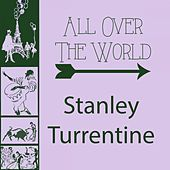 All Over The World by Stanley Turrentine