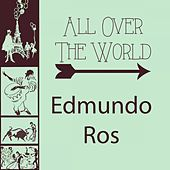 All Over The World by Edmundo Ros
