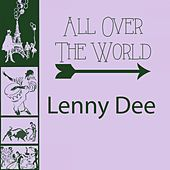 All Over The World by Lenny Dee