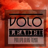 Leader (Phillipo Blake Remix) by Volo