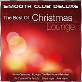 The Best of Christmas Lounge von Smooth Club Deluxe