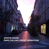 Paris Calling (Sweet Sensation) by Griffin House