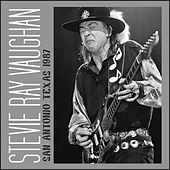San Antonio, Texas 1987 (Live) by Stevie Ray Vaughan