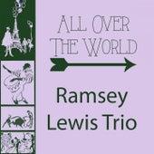 All Over The World von Ramsey Lewis