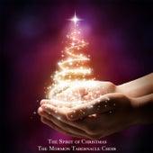 The Spirit of Christmas von The Mormon Tabernacle Choir