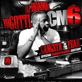 CM6: Gangsta of the Year by Yo Gotti