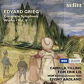 E. Grieg: Complete Symphonic Works, Vol. V by Various Artists