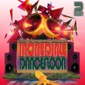Incredible Dancefloor 2 von Various Artists