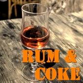 Rum & Coke de Various Artists