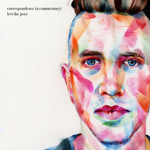 Correspondence (A Commentary) by Levi the Poet