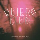 Los Cuatro Puntos de Quiero Club