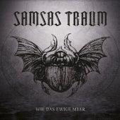 Wie das ewige Meer (Chillheimer Remix) by Samsas Traum