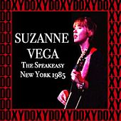 The Speakeasy New York, April 17th, 1985 (Doxy Collection, Remastered, Live on Fm Broadcasting) de Suzanne Vega