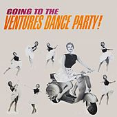 Going to... Dance Party by The Ventures