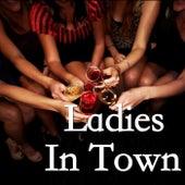 Ladies In Town von Various Artists