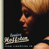 From Linköping to Memphis de Louise Hoffsten