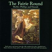 The Fairie Round by Shelley Phillips