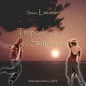 Tropical Sundance von Simon Lazarú