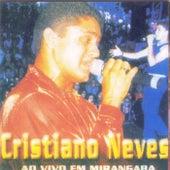 Ao Vivo em Mirangaba by Cristiano Neves