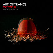 Octopus - The 2015 Remixes de Art of Trance