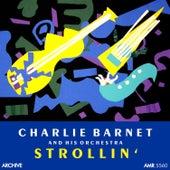 Strolling von Charlie Barnet & His Orchestra