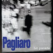 Hit parade by Michel Pagliaro