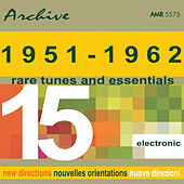 Rare Tunes & Essentials, Vol. 15: Electronics by Various Artists