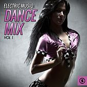 Electric Musiq, Dance Mix, Vol. 1 by Various Artists