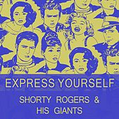 Express Yourself di Shorty Rogers