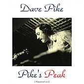 Pike's Peak (Remastered 2015) by Dave Pike