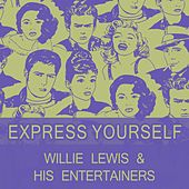 Express Yourself de Willie Lewis