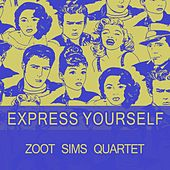 Express Yourself by Zoot Sims