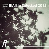 Affin Selected 2015 by Various Artists