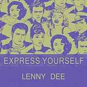 Express Yourself by Lenny Dee